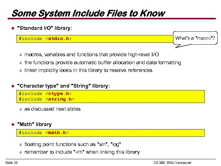 Some System Include Files to Know l