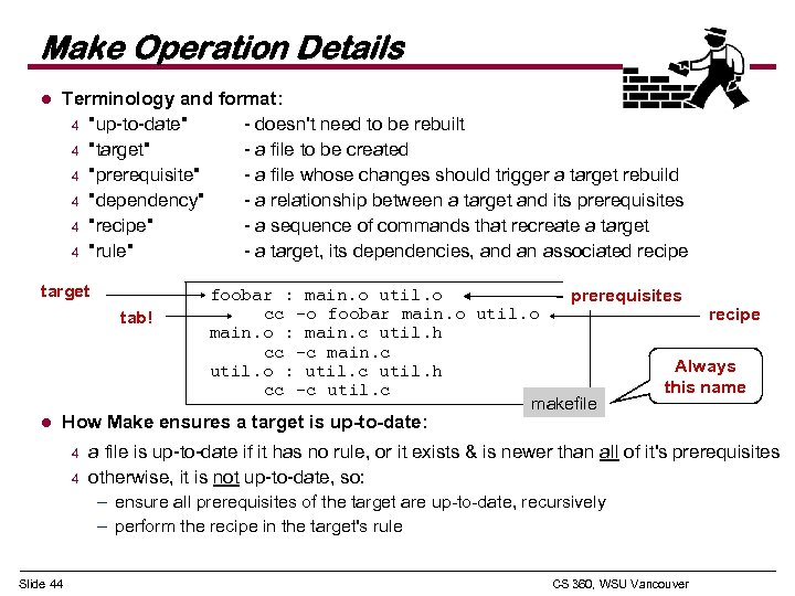 Make Operation Details l Terminology and format: 4
