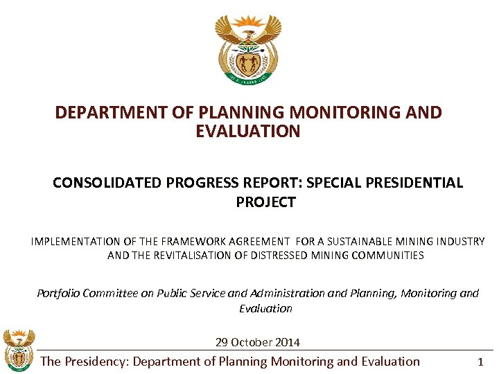 DEPARTMENT OF PLANNING MONITORING AND EVALUATION CONSOLIDATED PROGRESS REPORT: SPECIAL PRESIDENTIAL PROJECT IMPLEMENTATION OF