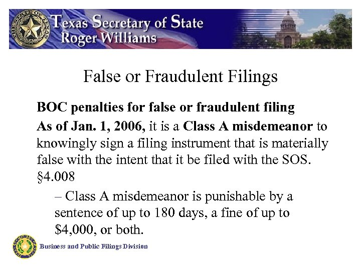 False or Fraudulent Filings BOC penalties for false or fraudulent filing As of Jan.