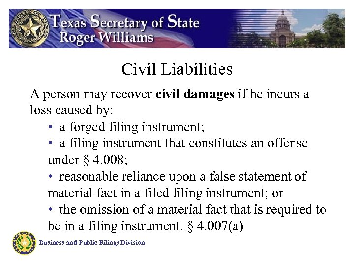 Civil Liabilities A person may recover civil damages if he incurs a loss caused