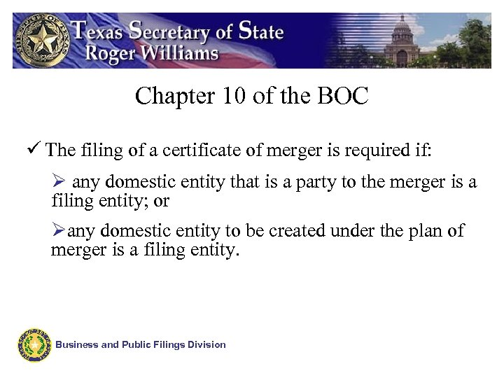 Chapter 10 of the BOC ü The filing of a certificate of merger is