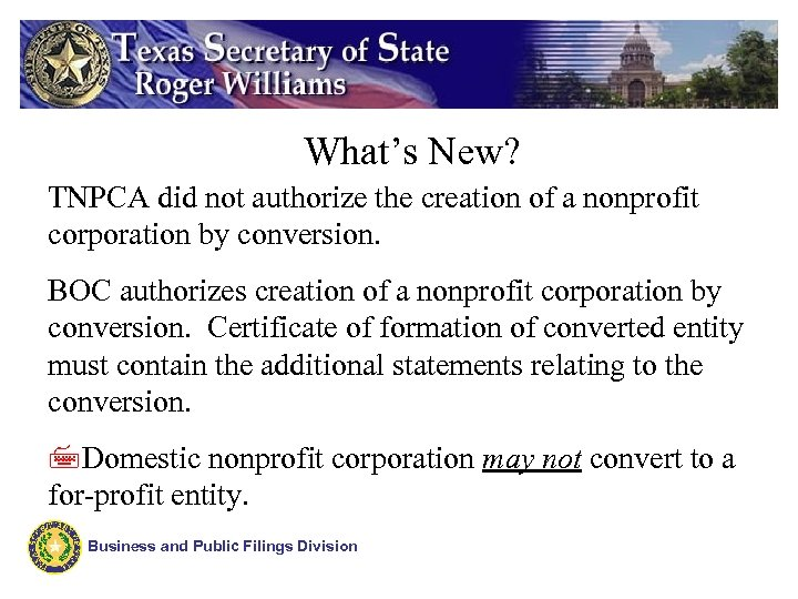 What's New? TNPCA did not authorize the creation of a nonprofit corporation by conversion.