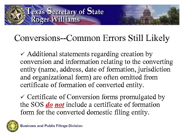 Conversions--Common Errors Still Likely Additional statements regarding creation by conversion and information relating to