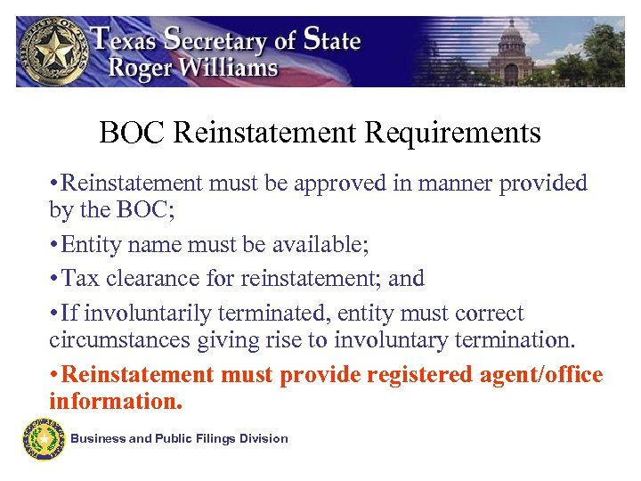 BOC Reinstatement Requirements • Reinstatement must be approved in manner provided by the BOC;