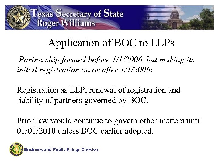 Application of BOC to LLPs Partnership formed before 1/1/2006, but making its initial registration