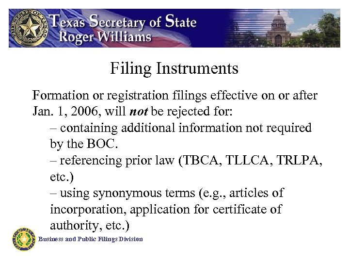 Filing Instruments Formation or registration filings effective on or after Jan. 1, 2006, will