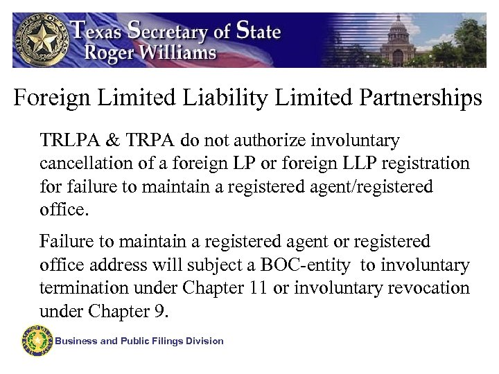 Foreign Limited Liability Limited Partnerships TRLPA & TRPA do not authorize involuntary cancellation of