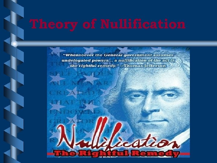 Theory of Nullification