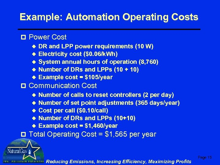Example: Automation Operating Costs p Power Cost u DR and LPP power requirements (10