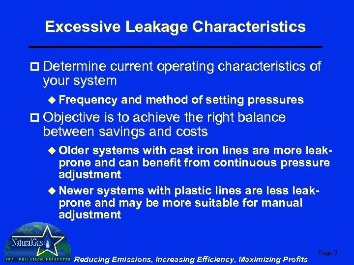 Excessive Leakage Characteristics p Determine current operating characteristics of your system u Frequency and