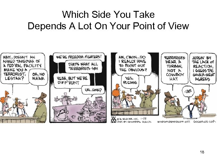 Which Side You Take Depends A Lot On Your Point of View 18