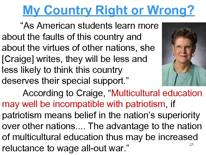 """My Country Right or Wrong? """"As American students learn more about the faults of"""