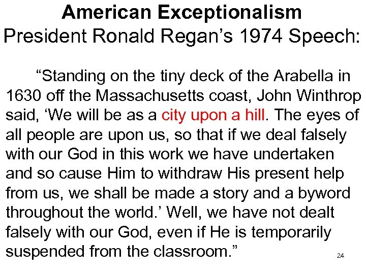"""American Exceptionalism President Ronald Regan's 1974 Speech: """"Standing on the tiny deck of the"""