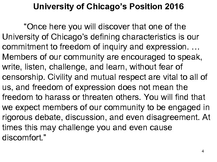 """University of Chicago's Position 2016 """"Once here you will discover that one of the"""