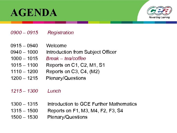 AGENDA 0900 – 0915 Registration 0915 – 0940 Welcome 0940 – 1000 Introduction from