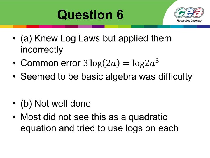 Question 6 •