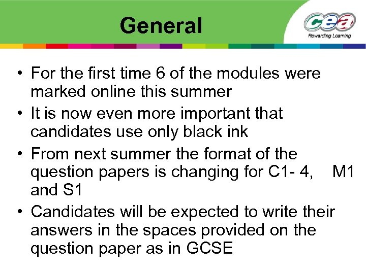 General • For the first time 6 of the modules were marked online this