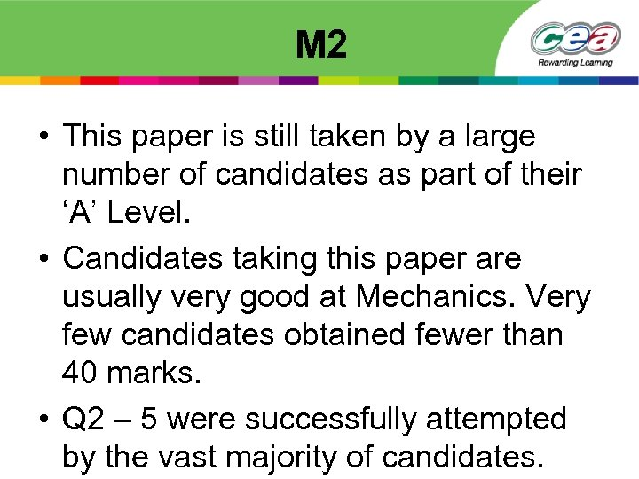 M 2 • This paper is still taken by a large number of candidates