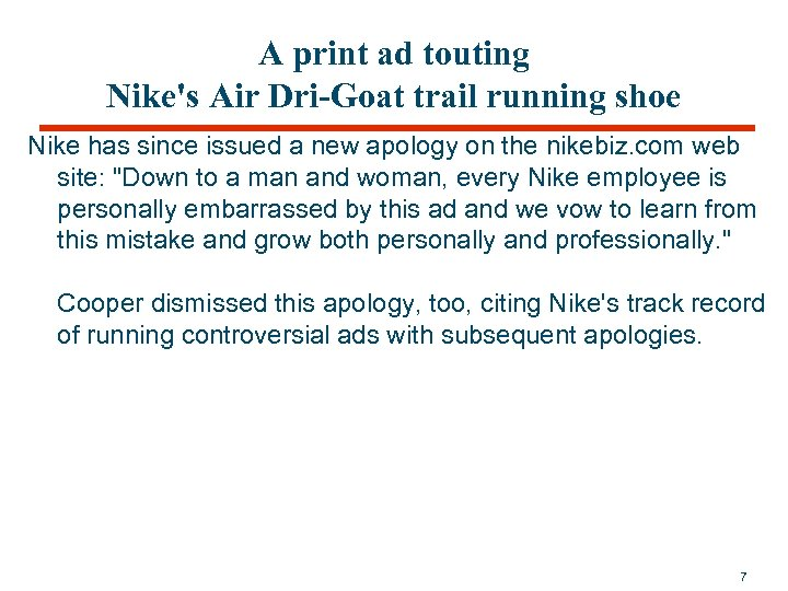 A print ad touting Nike's Air Dri-Goat trail running shoe Nike has since issued