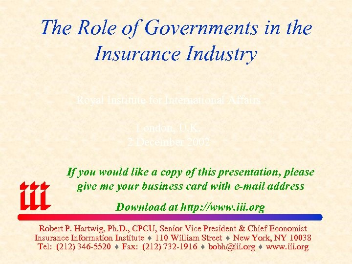The Role of Governments in the Insurance Industry Royal Institute for International Affairs London,