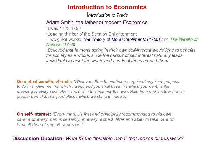 Introduction to Economics Introduction to Trade Adam Smith, the father of modern Economics. ·Lived