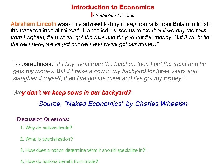 Introduction to Economics Introduction to Trade Abraham Lincoln was once advised to buy cheap