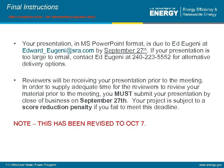 Final Instructions (Not a template slide – for information purposes only) • Your presentation,