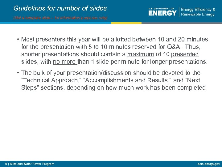 Guidelines for number of slides (Not a template slide – for information purposes only)