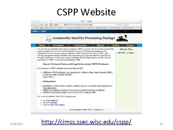CSPP Website 3/18/2018 http: //cimss. ssec. wisc. edu/cspp/ 24