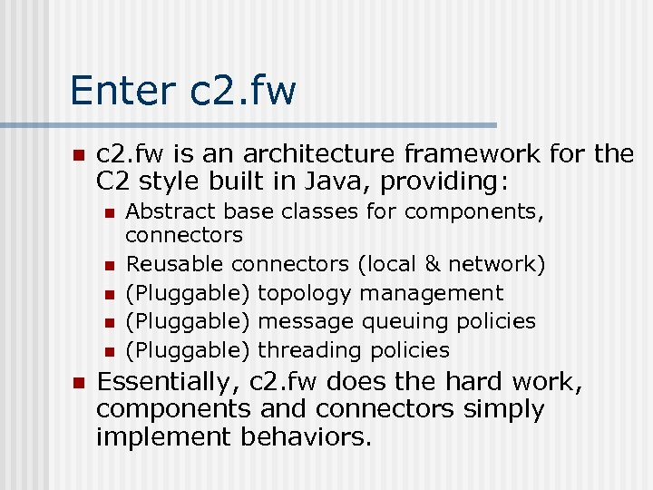 Enter c 2. fw n c 2. fw is an architecture framework for the