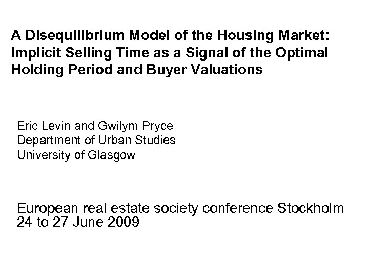 A Disequilibrium Model of the Housing Market: Implicit Selling Time as a Signal of