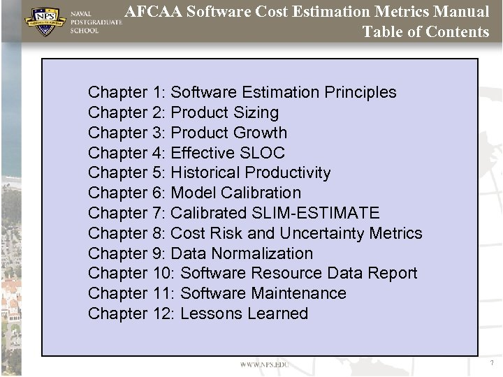 AFCAA Software Cost Estimation Metrics Manual Table of Contents Chapter 1: Software Estimation Principles