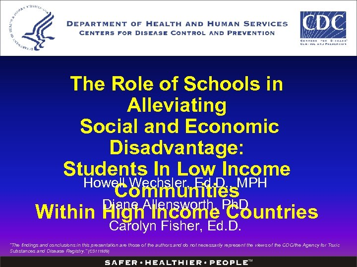 The Role of Schools in Alleviating Social and Economic Disadvantage: Students In Low Income