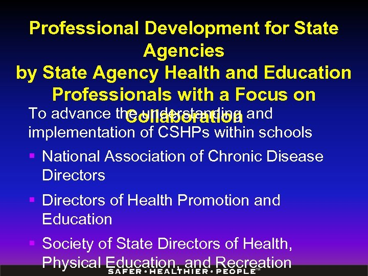 Professional Development for State Agencies by State Agency Health and Education Professionals with a