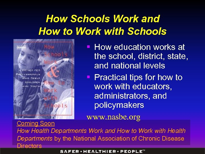 How Schools Work and How to Work with Schools § How education works at