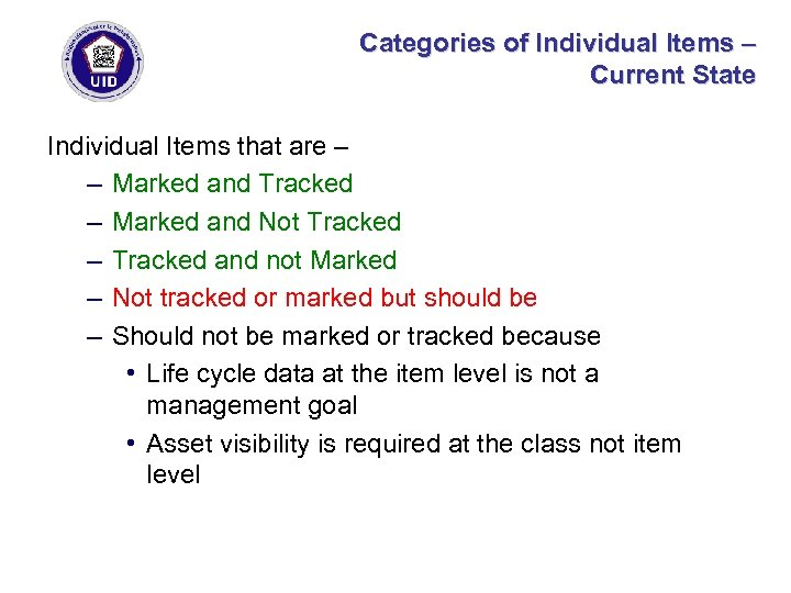 Categories of Individual Items – Current State Individual Items that are – – Marked