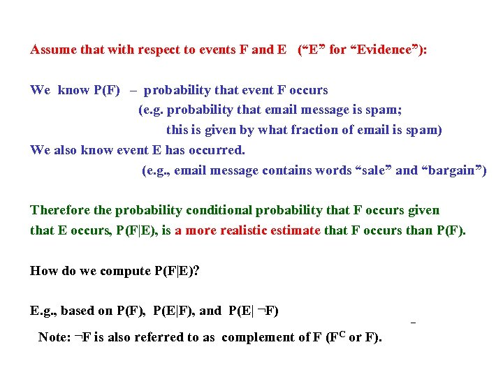 """Assume that with respect to events F and E (""""E"""" for """"Evidence""""): We know"""