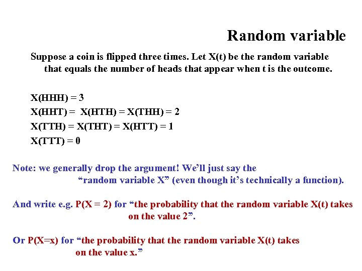 Random variable Suppose a coin is flipped three times. Let X(t) be the random