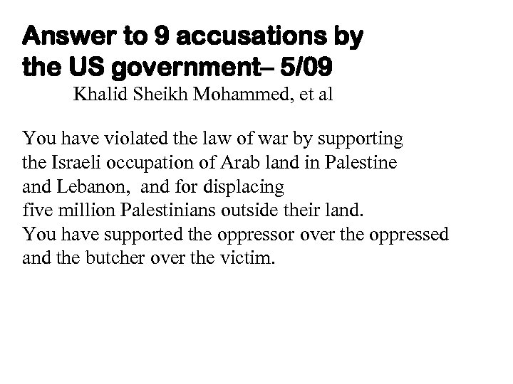 Answer to 9 accusations by the US government– 5/09 Khalid Sheikh Mohammed, et al