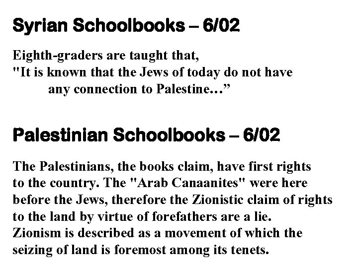 Syrian Schoolbooks – 6/02 Eighth-graders are taught that,