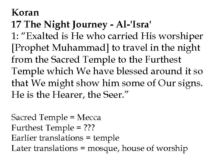 """Koran 17 The Night Journey - Al-'Isra' 1: """"Exalted is He who carried His"""