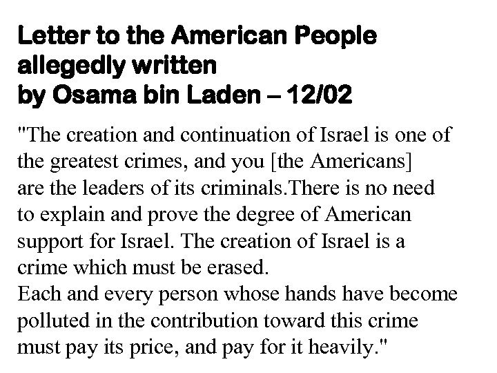 Letter to the American People allegedly written by Osama bin Laden – 12/02