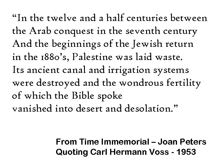 """""""In the twelve and a half centuries between the Arab conquest in the seventh"""