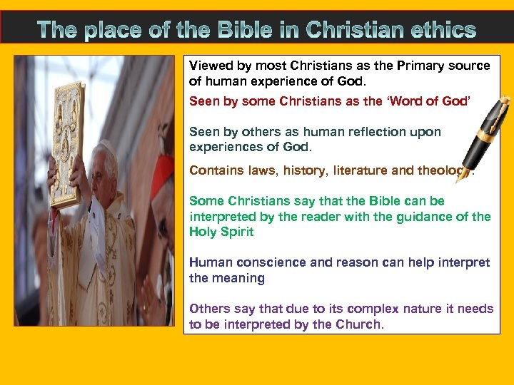 Viewed by most Christians as the Primary source of human experience of God. Seen