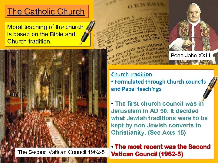 The Catholic Church Moral teaching of the church is based on the Bible and