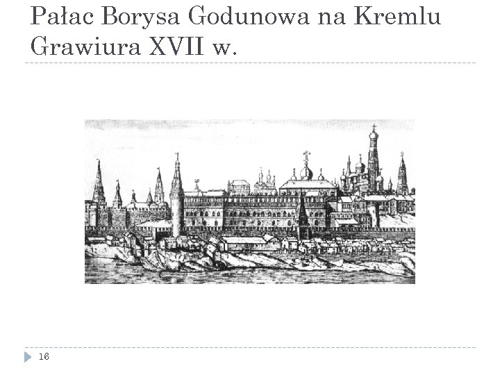 Pałac Borysa Godunowa na Kremlu Grawiura XVII w. 16