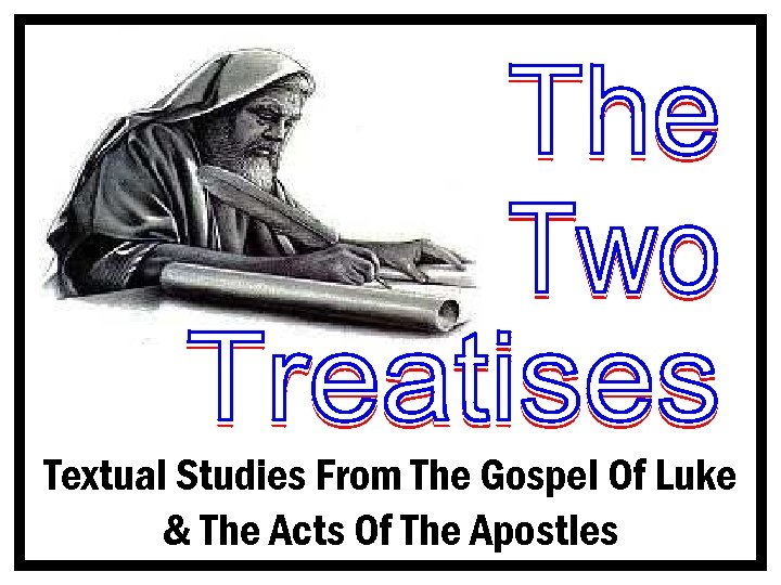 Textual Studies From The Gospel Of Luke & The Acts Of The Apostles