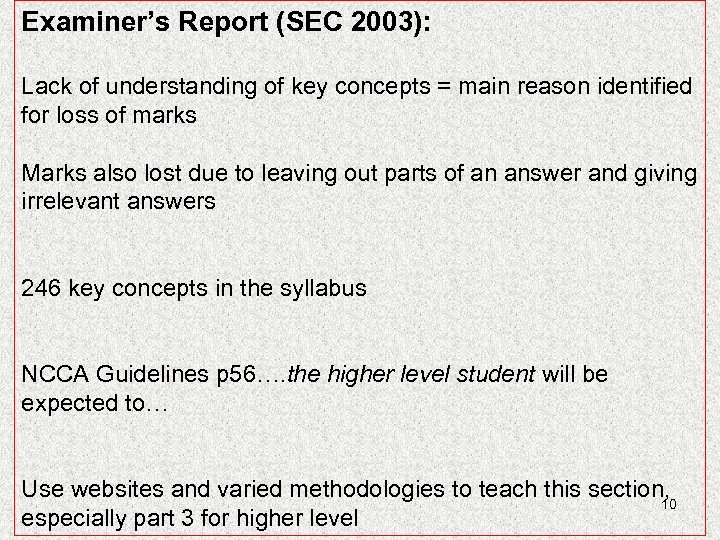 Examiner's Report (SEC 2003): Lack of understanding of key concepts = main reason identified