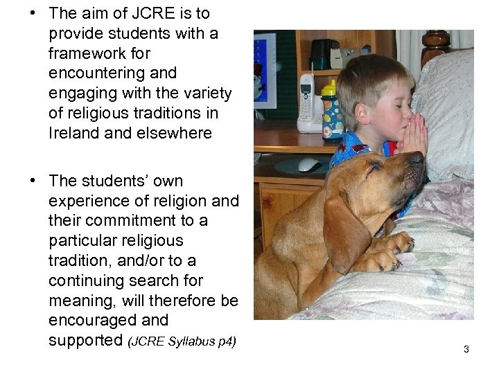• The aim of JCRE is to provide students with a framework for